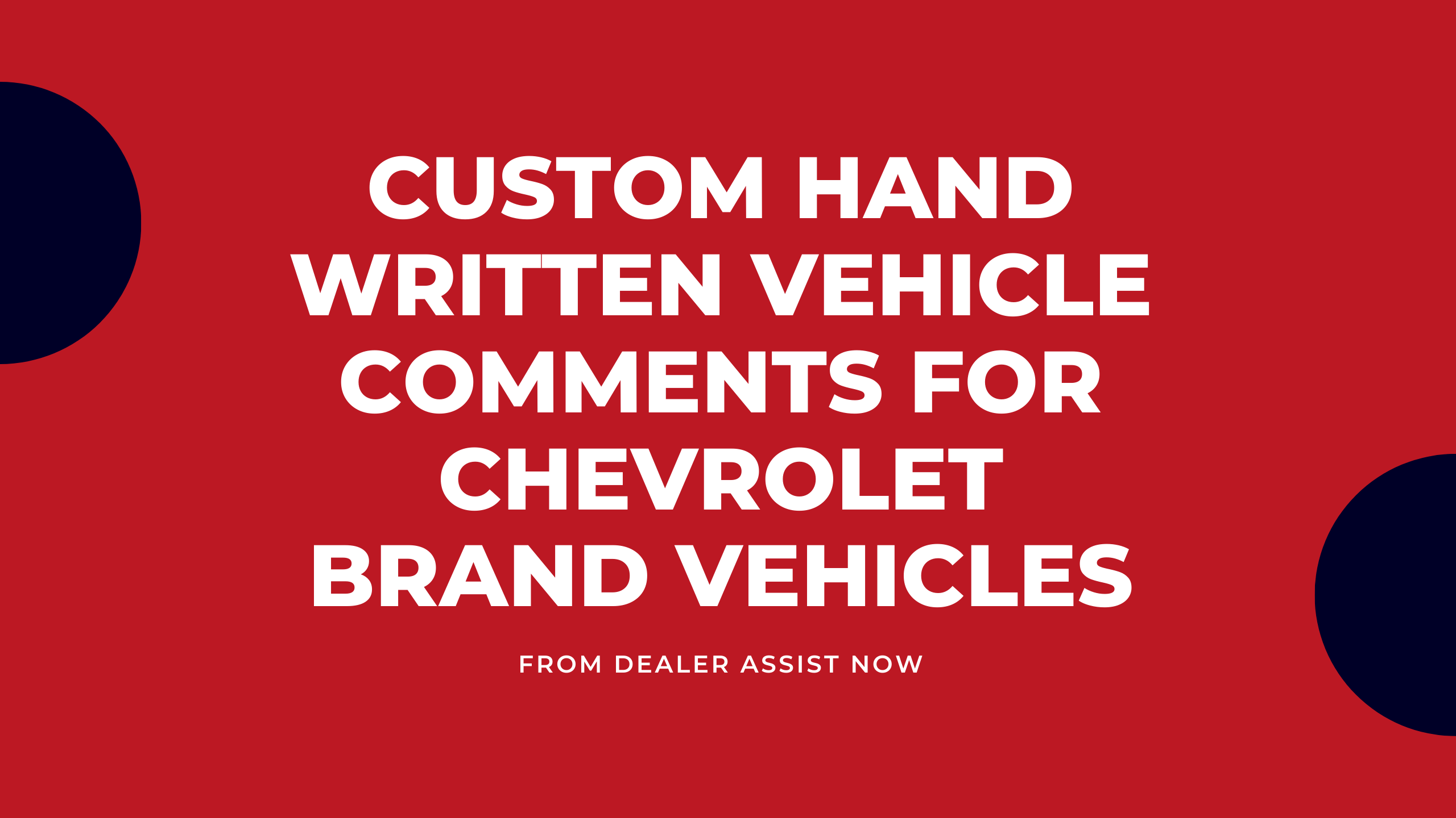 Handwritten comments for ChevroletDealers