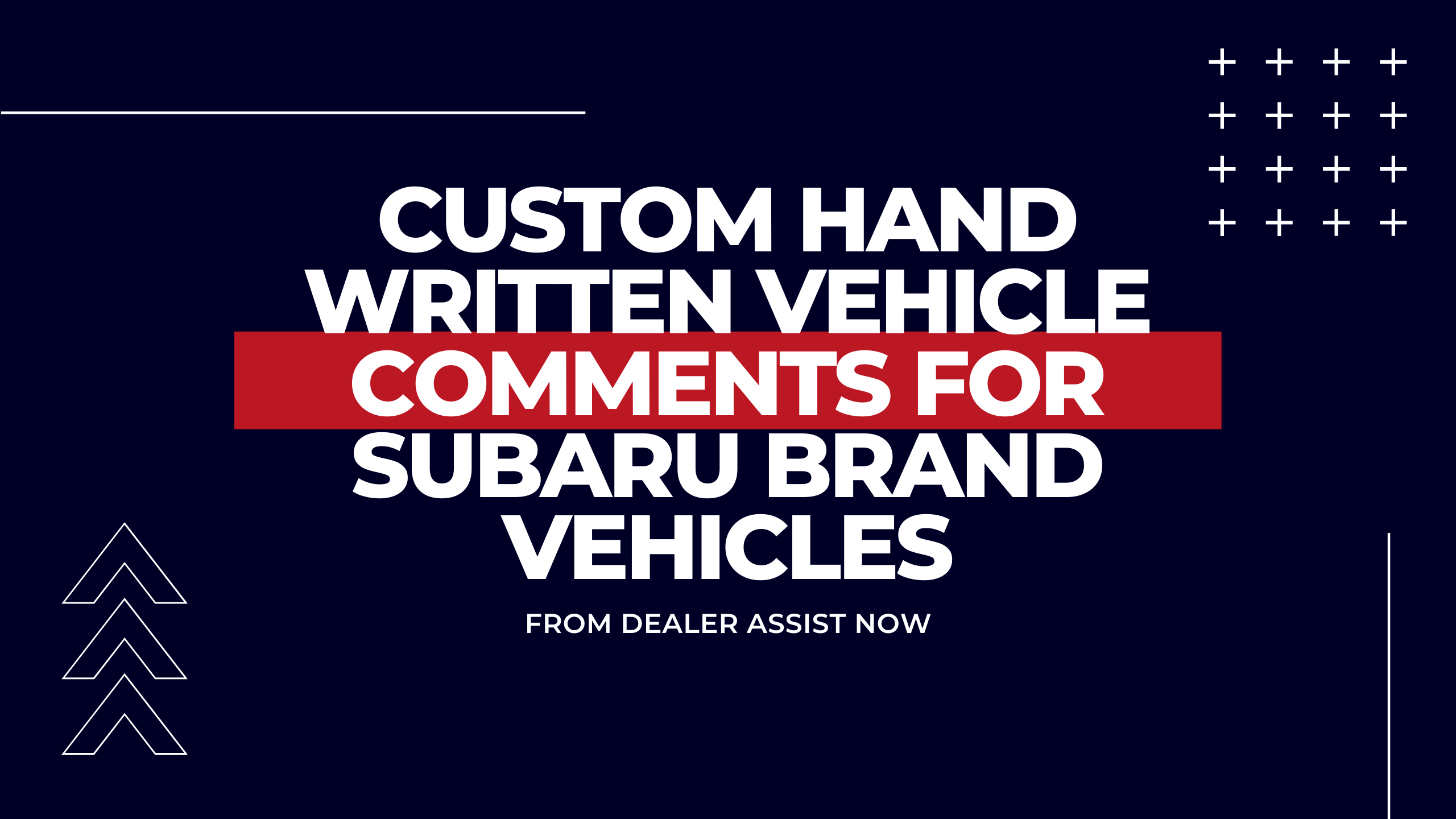 Custom Hand Written Vehicle Comments for Subaru Brand Vehicles