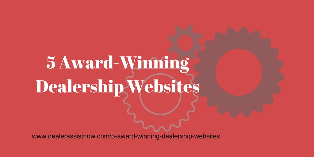 a graphic for the blog post 5 award-winning dealership websites