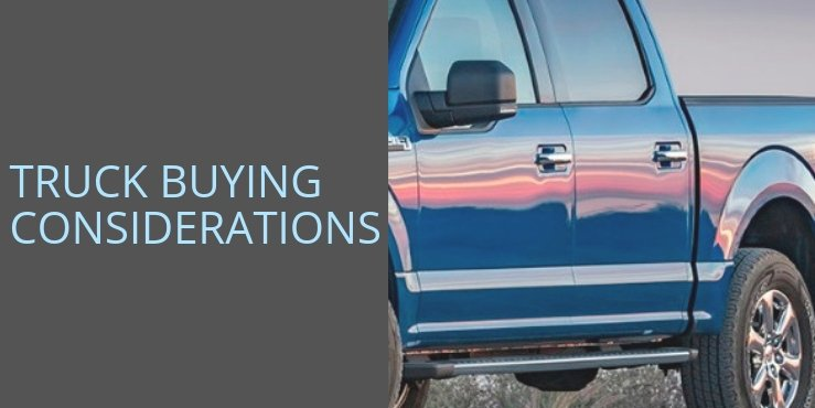 Truck Buying Considerations