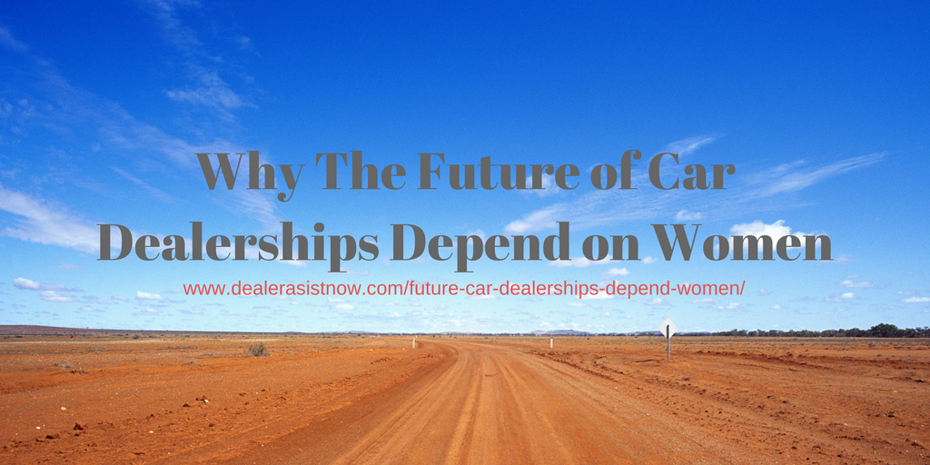 a graphic with an image of a dirt road and the test why the future of car dealerships depend on women with the website link on top of the image