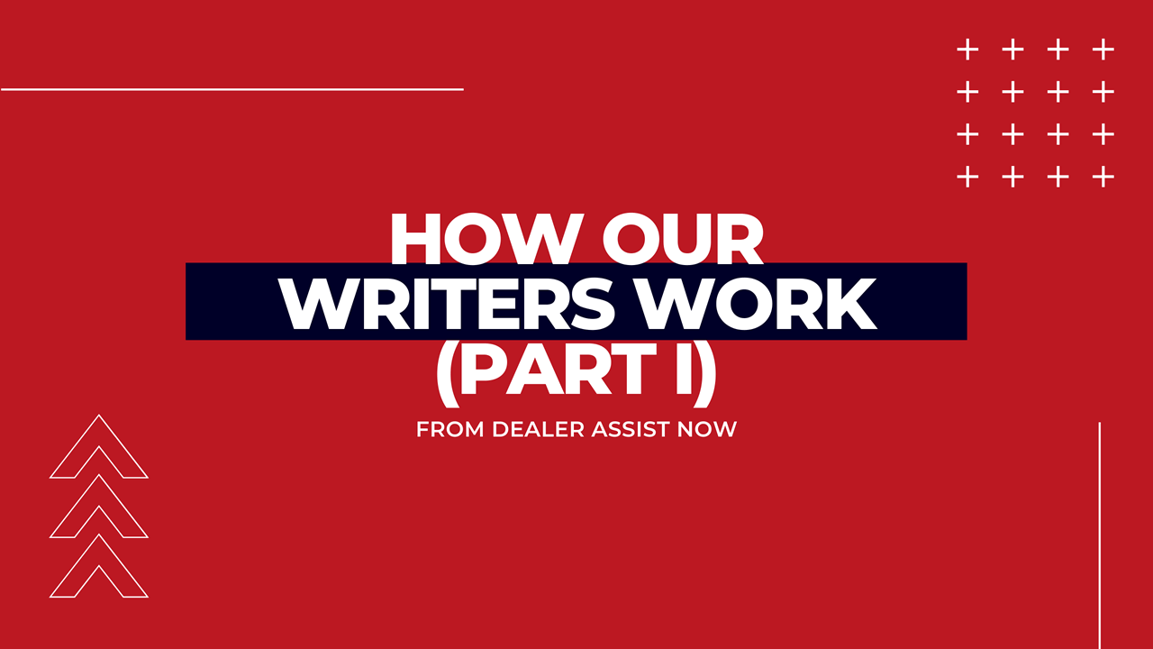 How Our Writers Work (Part I)