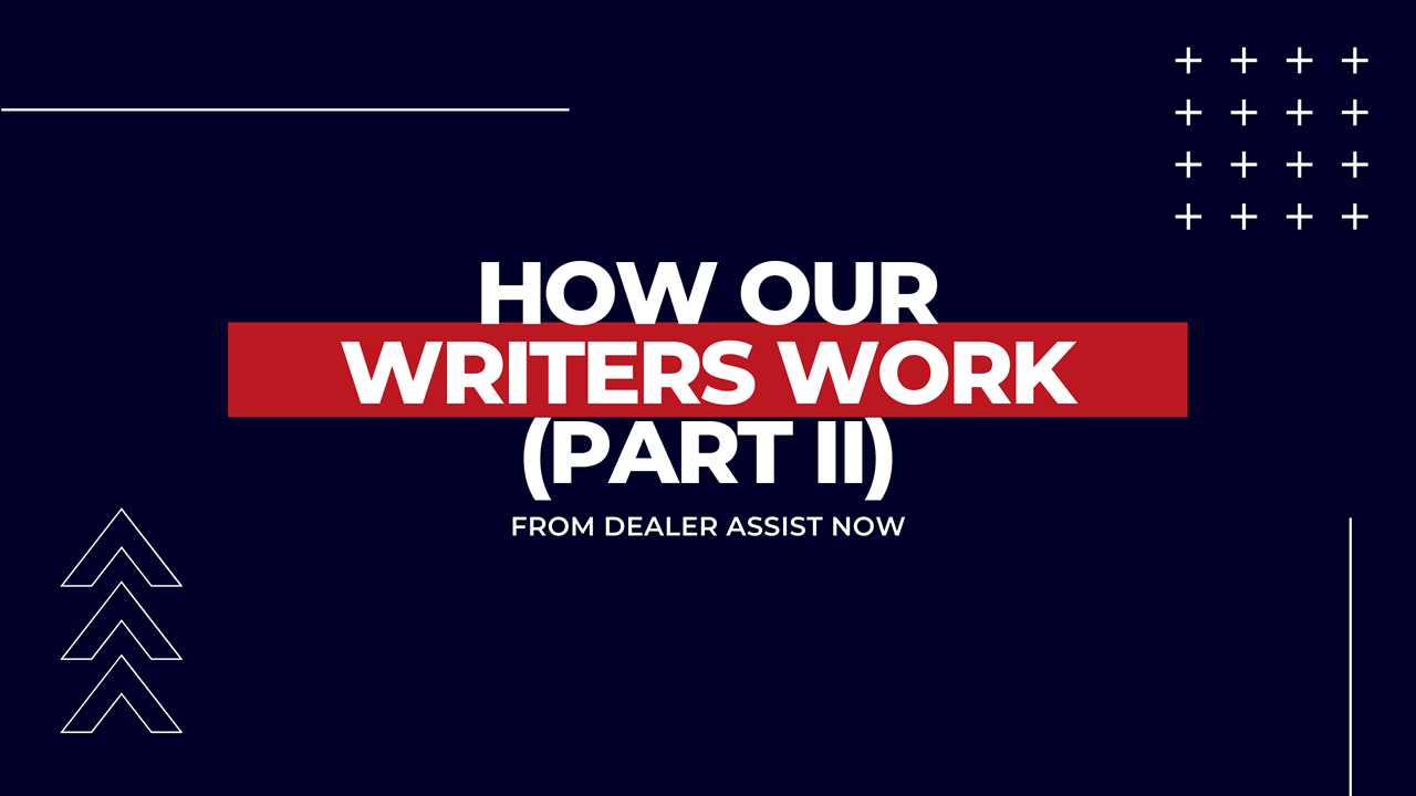 How Our Writers Work (Part II)